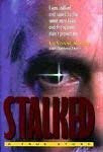 Stalked!: A True Story