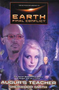 GENE RODDENBERRYS EARTH: Final Conflict—Augurs Teacher