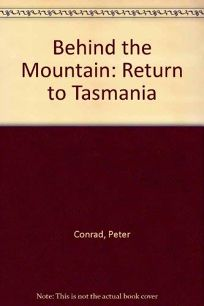 Behind the Mountain: Return to Tasmania