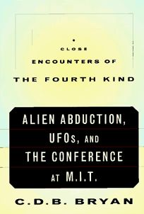 Close Encounters of the Fourth Kind: Alien Abduction