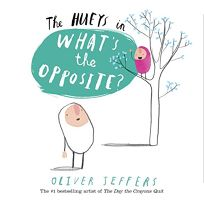 The Hueys: What's the Opposite