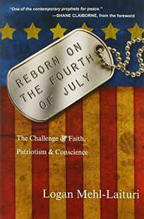 Reborn on the Fourth of July: The Challenge of Faith
