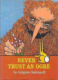 Never Trust an Ogre
