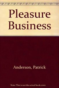 The Pleasure Business