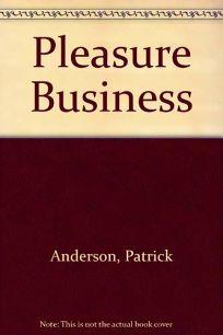 The Pleasure Business