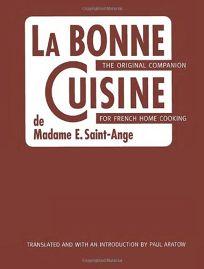 Nonfiction book review la bonne cuisine de madame e saint ange the original companion for - La cuisine de madame saint ange ...