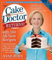 The Cake Mix Doctor Returns: With 160 All-New Recipes for Luscious Layer Cakes