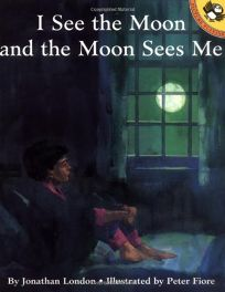 I See the Moon and the Moon Sees Me
