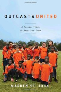 Nonfiction Book Review: Outcasts United: A Refugee Team, an