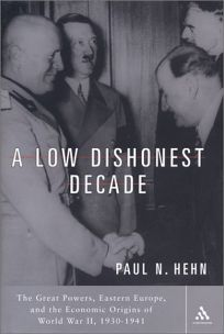 A LOW DISHONEST DECADE: The Great Powers