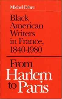 From Harlem to Paris: Black American Writers in France