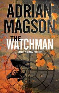 The Watchman: A Marc Portman Thriller