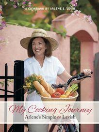 My Cooking Journey: Arlenes Simple to Lavish