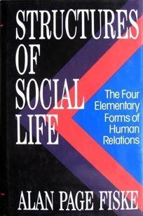 Structures of Social Life: The Four Elementary Forms of Human Relations: Communal Sharing