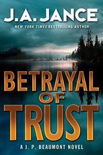 Betrayal of Trust: A J.P. Beaumont Novel