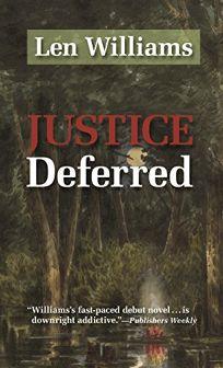 Deferred Justice