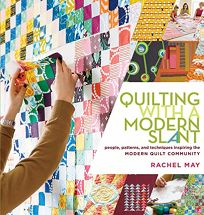 Quilting with a Modern Slant: People