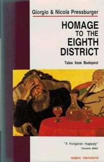 Homage to the Eighth District: Tales from Budapest