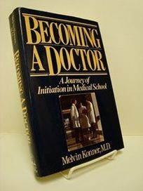 Becoming a Doctor: 2a Journey of Initiation in Medical School