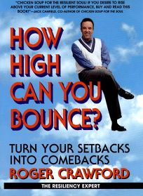 How High Can You Bounce?: Turn Setbacks Into Comebacks