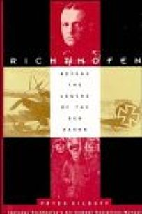 Richthofen: Beyond the Legend of the Red Baron