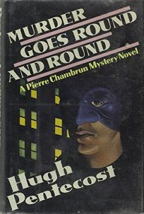 Murder Goes Round and Round: A Pierre Chambrun Mystery