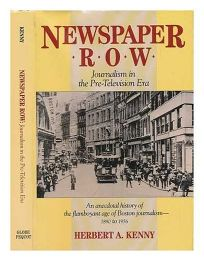 Newspaper Row: Journalism in the Pre-Television Era