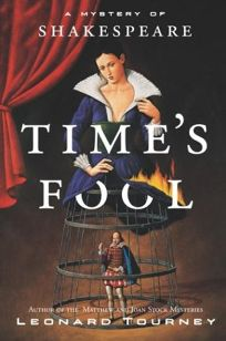 TIMES FOOL: A Mystery of Shakespeare