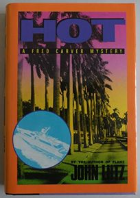 Hot: A Fred Carver Mystery