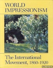 World Impressionism: The International Movement