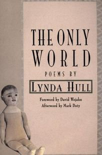 The Only World: Poems