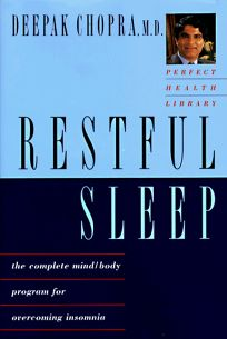 Restful Sleep: The Complete Mind-Body Program for Overcoming Insomnia