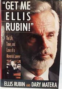 Get Me Ellis Rubin!: The Life