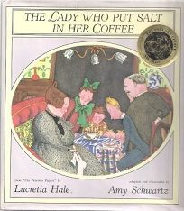 The Lady Who Put Salt in Her Coffee: From the Peterkin Papers