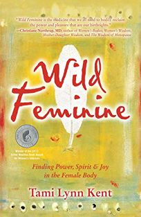 Wild Feminine: Finding Power