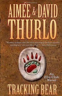 TRACKING BEAR: An Ella Clah Novel