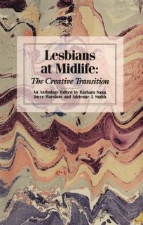 Lesbians at Midlife: The Creative Transition