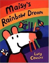 Maisys Rainbow Dream