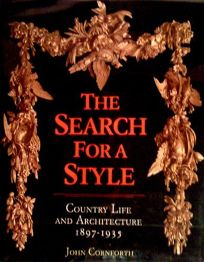 The Search for a Style: Country Life and Architecture