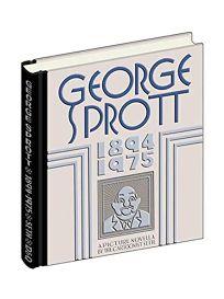 George Sprott: 1894–1975