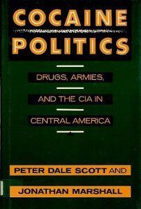 Cocaine Politics: Drugs