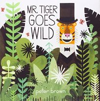 Mr. Tiger Goes Wild