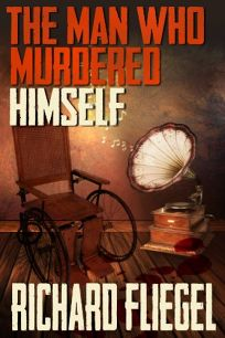 The Man Who Murdered Himself: The Man Who Murdered Himself
