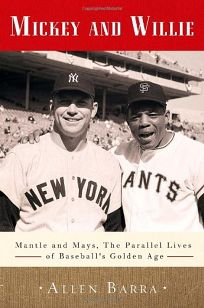 Mickey And Willie: Mantle and Mays