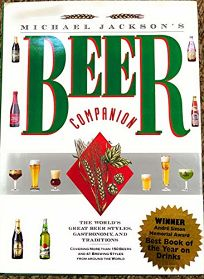 Michael Jacksons Beer Companion: The Worlds Great Beer Styles
