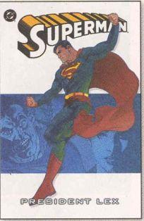 SUPERMAN: President Lex