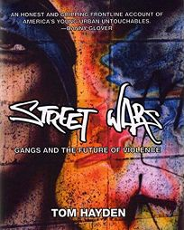 STREET WARS: Gangs and the Future of Violence