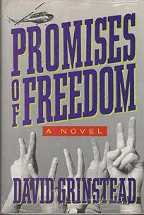 Promises of Freedom