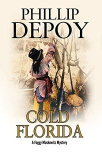 Cold Florida: A Foggy Moscowitz Mystery