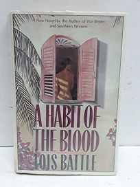 A Habit of the Blood